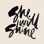 she will shine